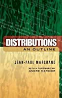 Distributions: An Outline (Dover Books on Mathematics)