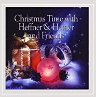 Christmas Time With Heffner & Hefner & Friends
