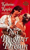 No Brighter Dream (Topaz Historical Romances)