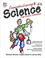 Cooperative Learning & Science: High School Activities