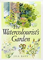The Watercolorist's Garden