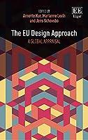 The EU Design Approach: A Global Appraisal
