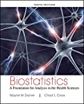 Biostatistics a Foundation for Analysis in the Health Sciences 10E