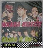 Wanna Beeee!!! / Shake It Up (キスマイショップ限定盤)