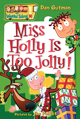 My Weird School #14: Miss Holly Is Too Jolly!の詳細を見る