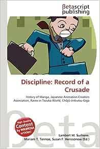 Amazon | Discipline: Record of a Crusade | Surhone, Lambert M ...
