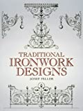 Traditional Ironwork Designs (Dover Pictorial Archive) (English Edition) 画像