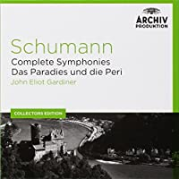 Coll. Ed.: Schumann: Complete Symphonies; Das Paradies und die Peri [5 CD] (2014-04-15)