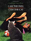 I Am the Dog I Am the Cat