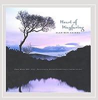 Heart of Wayfaring-Piano Music 2001-2002