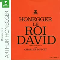 Honegger: Le Roi David - Version Originale