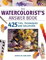 The Watercolorist's Answer Book [並行輸入品]