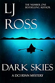 Dark Skies: A DCI Ryan Mystery (The DCI Ryan Mysteries Book 7) by [Ross, LJ]