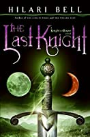The Last Knight (Knight and Rogue)【洋書】 [並行輸入品]