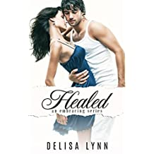 Healed (Embracing Series Book 5)