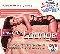 Livin' the Lounge CD+DVD