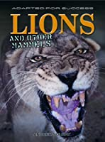 Lions And Other Mammals (Adapted for Success)
