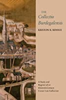 The Collectio Burdegalensis: A Study and Register of an Eleventh-Century Canon Law Collection (Studies and Texts)【洋書】 [並行輸入品]