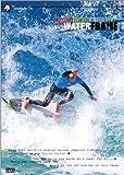 WATER FLAME 最新SURF DVD『ウォーターフレーム』