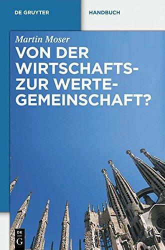 Von der Wirtschafts- zur Wertegemeinschaft?: Zur Rechtsprechung des EuGH in weltanschaulich sensiblen Bereichen (De Gruyter Handbuch) (German Edition)