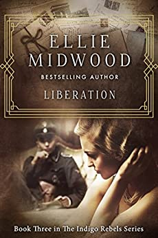 Liberation (The Indigo Rebels Book 3) by [Midwood, Ellie]