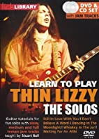 Lick Library: Learn To Play Thin Lizzy - The Solos. For ギター