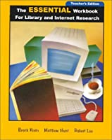 The Essential Workbook for Library and Internet Research Skills