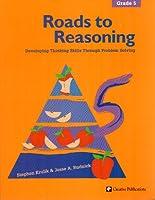 Roads to Reasoning: Grade 5