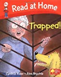 Read at Home: More Level 4c: Trapped! (Read at Home Level 4c)