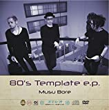 80's Template e.p. (CD+DVD)