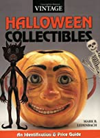 Vintage Halloween Collectibles: Identification & Price Guide