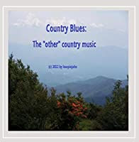 Country Blues: the 'other' Country Music