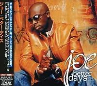 Better Days by Joe (2007-04-25)