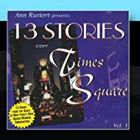13 Stories Over Times Square - Vol 1