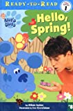 Hello, Spring! (Ready-to-Read. Pre-Level 1)