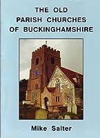 The Old Parish Churches of Buckinghamshire