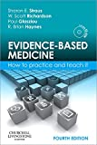 Evidence-Based Medicine: How to Practice and Teach It, 4e