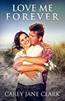 Love Me Forever (Journeys of Hope)