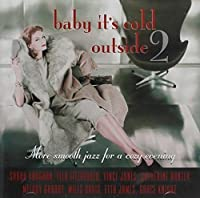 Vol. 2-Baby Its Cold Outside