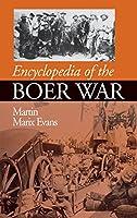 Encyclopedia of the Boer War: 1899-1902