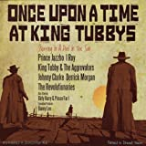 Once Upon A Time At King Tubbys [歌詞対訳・解説付き国内仕様盤] (BRPS062)