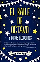 The Eighth Grade Dance and Other Surprises / El baile de octavo y otros recuerdos