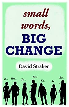 [Straker, David]のsmall words, BIG CHANGE (English Edition)