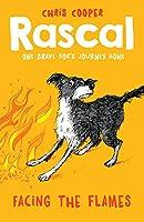 Facing the Flames (Rascal)