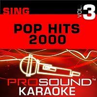 Sing Pop Hits 2000 Vol. 3 [KARAOKE]