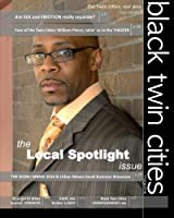 Black Twin Cities Magazine: The Local Spotlight Issue, Sep/Oct 2010