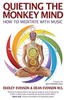Quieting the Monkey Mind: How to Meditate with Music [並行輸入品]