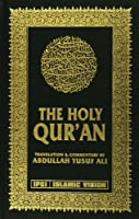 The Holy Quran: Translation and Commentary by Abdullah Yusef Ali
