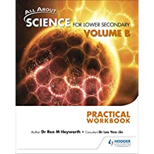 All About Science for Lower Secondary Practical Workbook Vol B