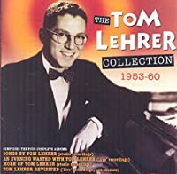 The Tom Lehrer Collection 1953